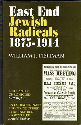 William Fishman, a Jewish historian, tells how the Zionists played no part in Jewish socialism and trade union struggles in the East End - Zionism was a petit bourgeois delusion