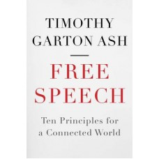 Timothy Garton ash: Fre Speech - cover