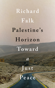 Cover of Palestine's Horizon: Toward a Just Peace